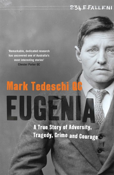 Eugenia : A true story of Adversity, Tragedy, Crime and Courage