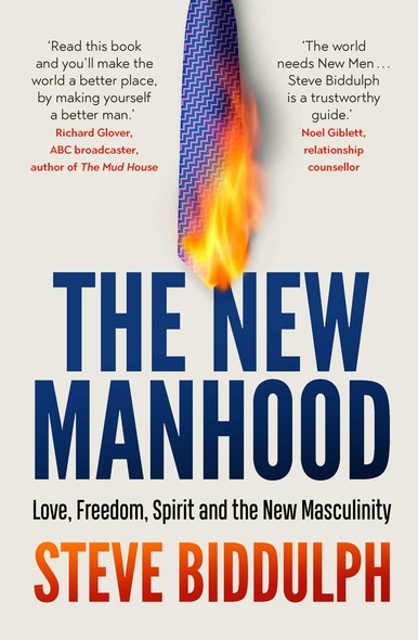 The New Manhood : The 20th anniversary edition