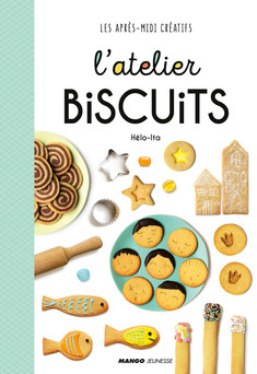 L'atelier biscuits | Hélo-ita