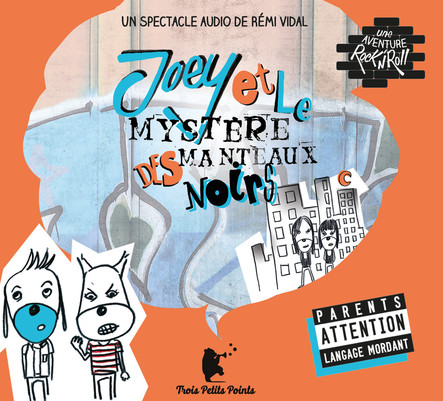 Joey et le mystère des Manteaux noirs