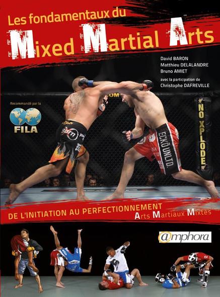 Les fondamentaux du Mixed Martial Art (MMA) : De l'initiation au perfectionnement