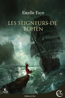 Les seigneurs de Bohen | Faye, Estelle