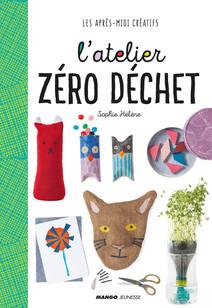 L'atelier zéro déchet | Sophie, HÉLÈNE