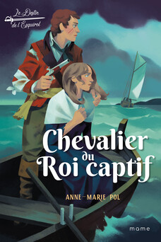 Chevalier du Roi captif   Anne-Marie POL