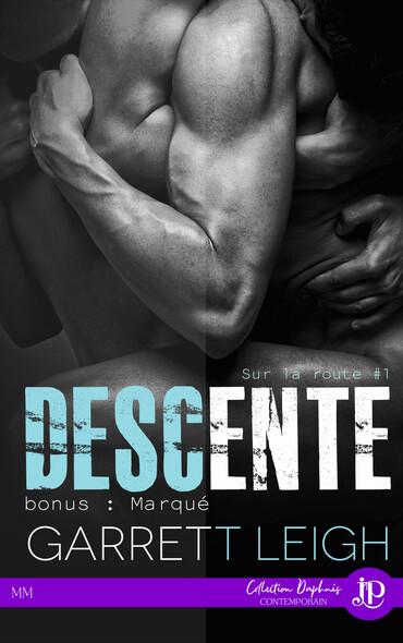 Descente + Bonus : Marqué : Sur la route #1