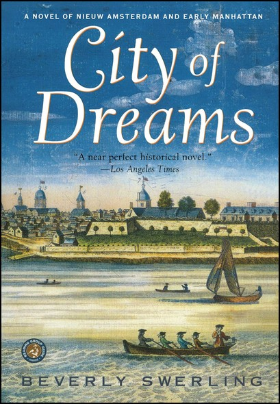 City of Dreams : A Novel of Early Manhattan