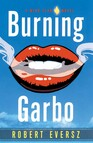 Burning Garbo : A Nina Zero Novel