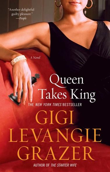 Queen Takes King : A Novel