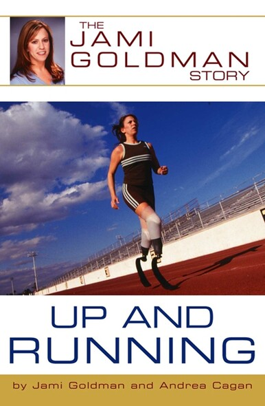 Up and Running : The Jami Goldman Story