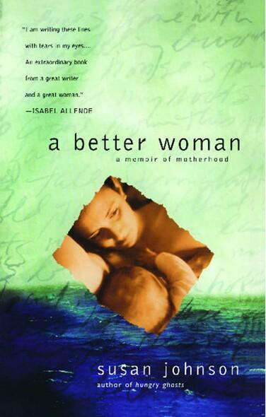 A Better Woman : A Memoir