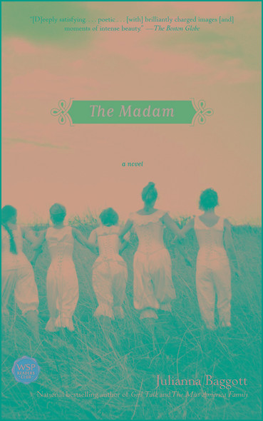 The Madam : A Novel