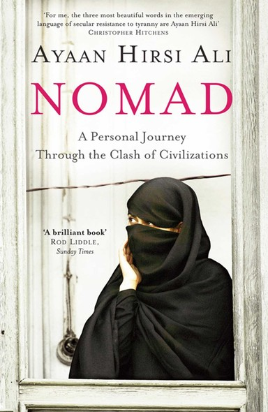 Nomad : A Personal Journey Through the Clash of Civilizations