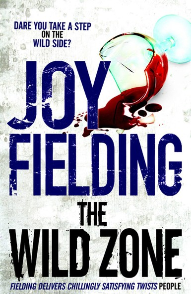 The Wild Zone : A gripping thriller about the deadly secrets between husband and wife