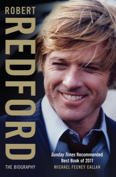 Robert Redford : The Biography