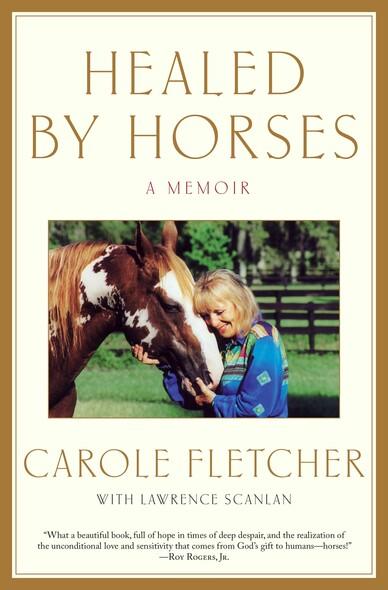 Healed by Horses : A Memoir