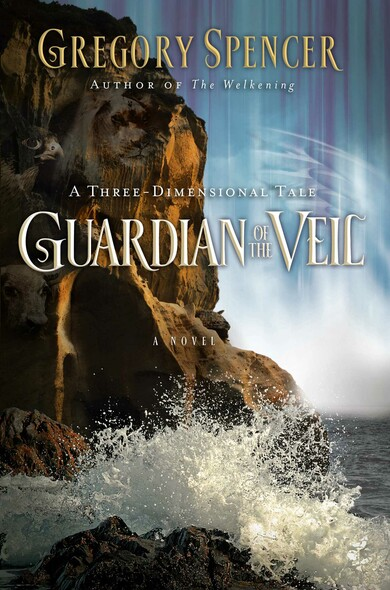 Guardian of the Veil : A Three-Dimensional Tale