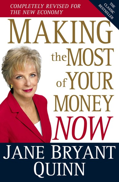 Making the Most of Your Money Now : The Classic Bestseller Completely Revised for the New Economy