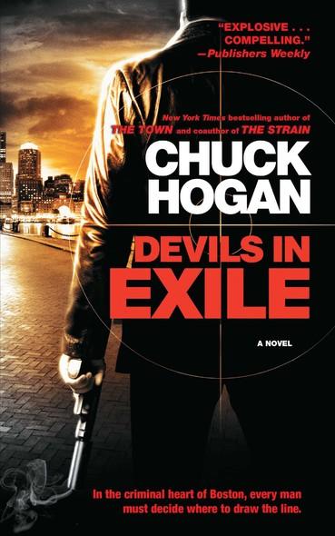 Devils in Exile : A Novel