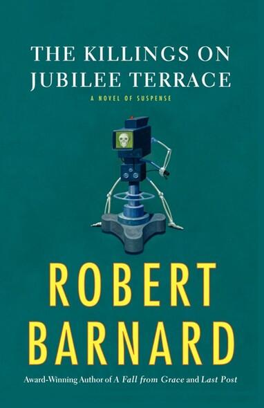 The Killings on Jubilee Terrace : A Novel of Suspense