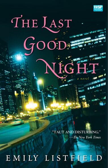 The Last Good Night : A Novel