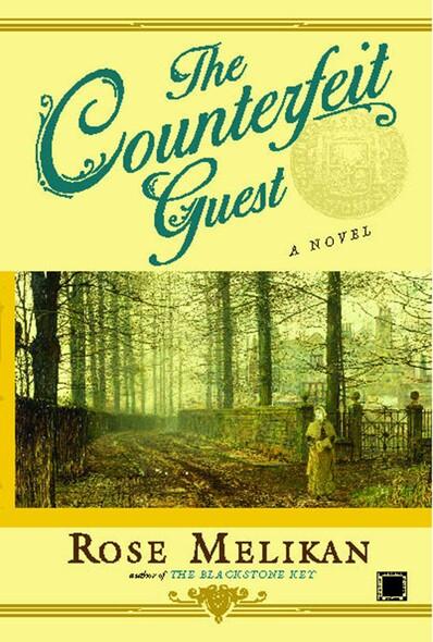The Counterfeit Guest : A Novel