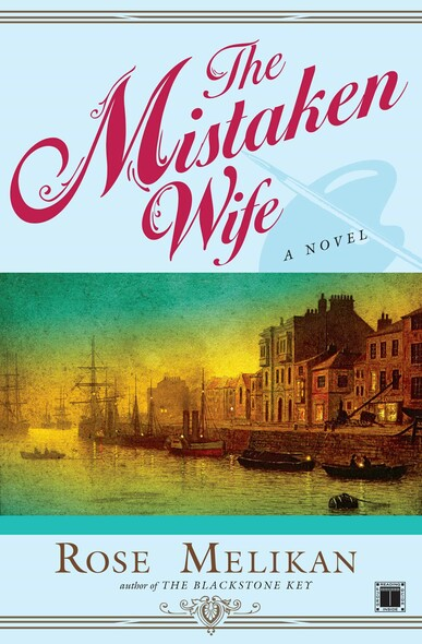 The Mistaken Wife : A Novel