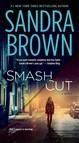 Smash Cut : A Novel