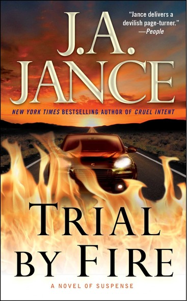 Trial by Fire : A Novel of Suspense