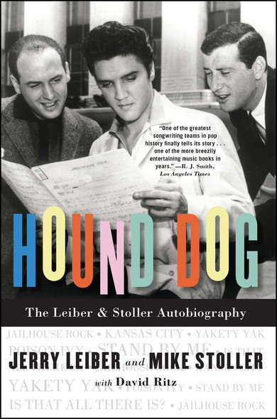 Hound Dog : The Leiber & Stoller Autobiography