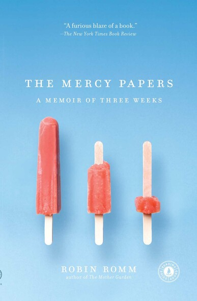 The Mercy Papers : A Memoir of Three Weeks