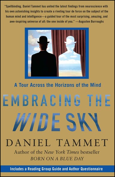 Embracing the Wide Sky : A Tour Across the Horizons of the Mind