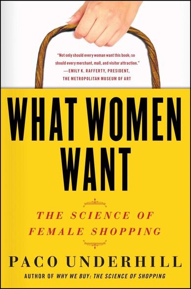 What Women Want : The Global Market Turns Female Friendly