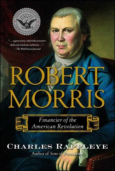 Robert Morris : Financier of the American Revolution