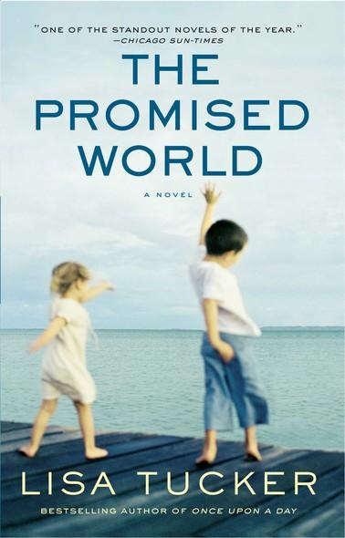 The Promised World : A Novel