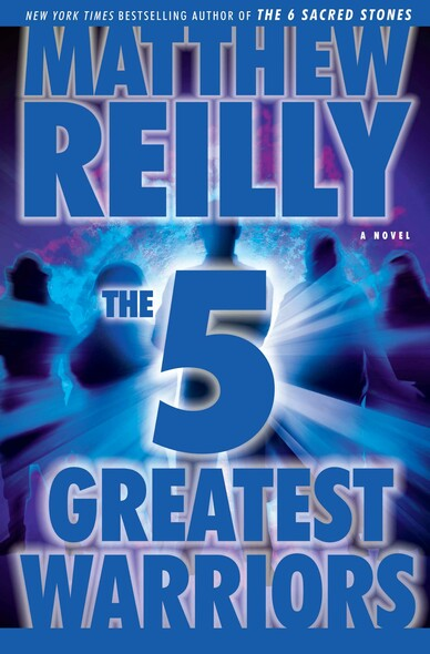 The Five Greatest Warriors : A Novel