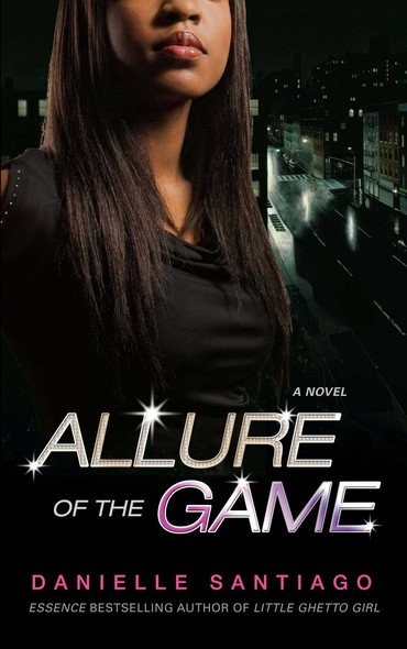 Allure of the Game : A Novel