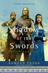 Shadow of the Swords : An Epic Novel of the Crusades
