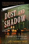Dust and Shadow : An Account of the Ripper Killings by Dr. John H. Watson