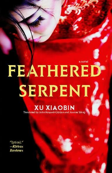 Feathered Serpent : A Novel