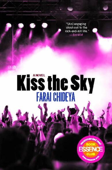 Kiss the Sky : A Novel
