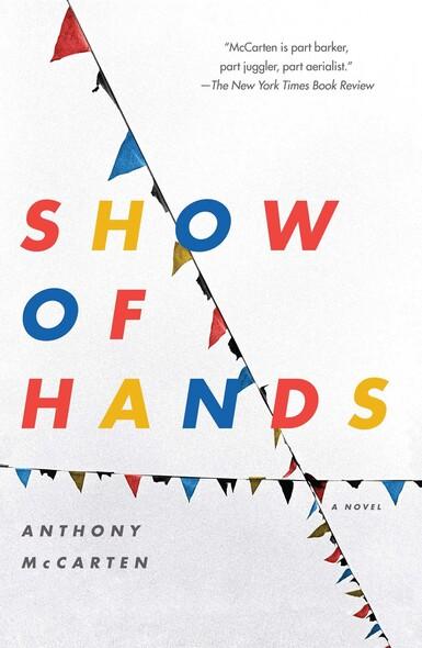 Show of Hands : A Novel