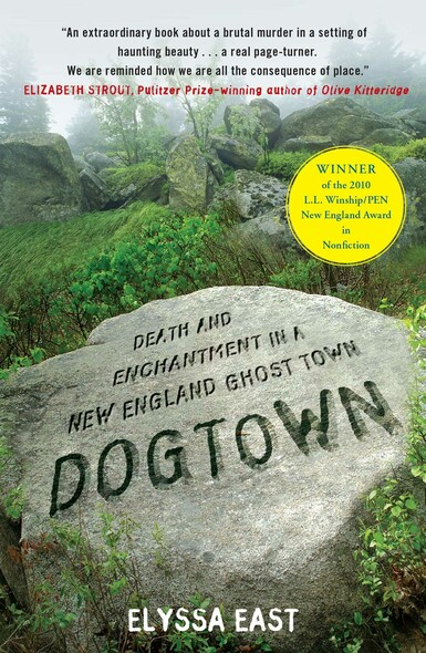 Dogtown : Death and Enchantment in a New England Ghost Town