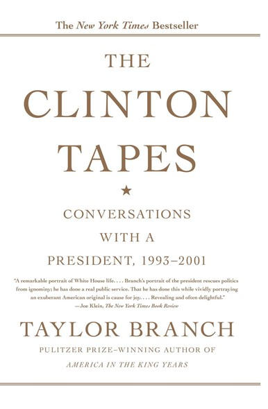 The Clinton Tapes : Wrestling History with the President