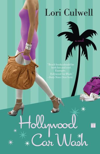 Hollywood Car Wash : A Novel