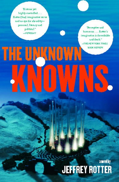 The Unknown Knowns : A Novel