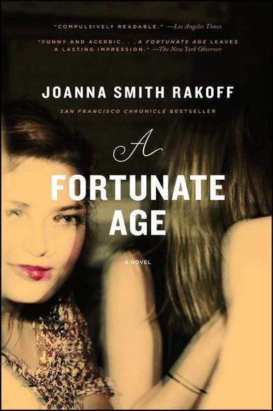 A Fortunate Age : A Novel