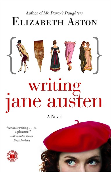 Writing Jane Austen : A Novel