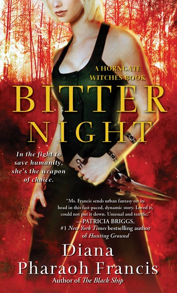 Bitter Night : A Horngate Witches Book