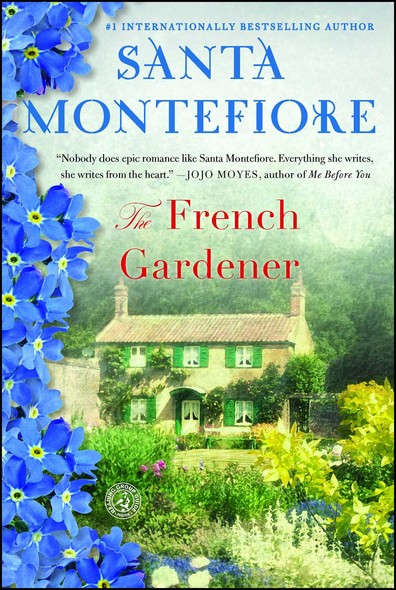The French Gardener : A Novel