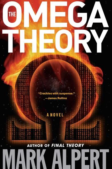 The Omega Theory : A Novel